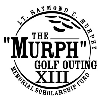 Lt. Ray Murphy XI Annual Golf Outing